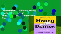 Full version  Refinery29 Money Diaries: Everything You ve Ever Wanted to Know about Your