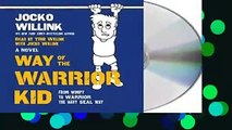 Full E-book  Way of the Warrior Kid: From Wimpy to Warrior the Navy Seal Way  Best Sellers Rank :