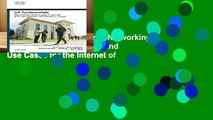 Online IoT Fundamentals: Networking Technologies, Protocols, and Use Cases for the Internet of