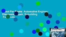 About For Books  Automotive Engines: Diagnosis, Repair, Rebuilding  For Kindle