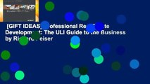 [GIFT IDEAS] Professional Real Estate Development: The ULI Guide to the Business by Richard Peiser
