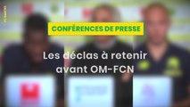 Les déclas à retenir avant OM - FC Nantes