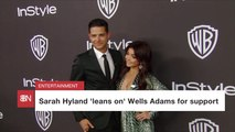 Sarah Hyland Depends On Wells Adams After Health Scare
