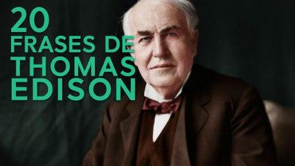20 Frases de Thomas Edison  | El inventor más reconocido