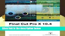 Final Cut Pro X 10.4 - Apple Pro Training Series: Professional Post-Production  Best Sellers