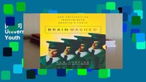 [Read] Brainwashed: How Universities Indoctrinate America's Youth  For Kindle