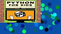 Full version  Python for Kids: A Playful Introduction to Programming  For Kindle
