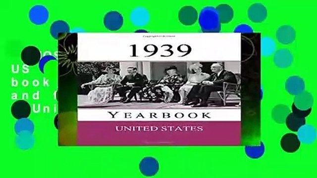 [MOST WISHED]  1939 US Yearbook: Original book full of facts and figures from 1939 - Unique