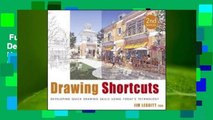 Full E-book  Drawing Shortcuts: Developing Quick Drawing Skills Using Today's Technology  For