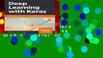 Deep Learning with Keras: Implementing deep learning models and neural networks with the power of