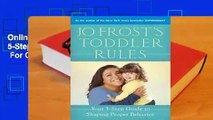 Online Jo Frost's Toddler Rules: Your 5-Step Guide to Shaping Proper Behavior  For Online
