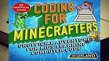 Coding for Minecrafters: Adventures for Kids Learning Computer Code  Best Sellers Rank : #4