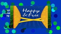[MOST WISHED]  Happy   Free: A Food Journal and Activity Log to Track Your Eating and Exercise