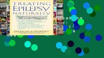Full version  Treating Epilepsy Naturally: A Guide to Alternative and Adjunct Therapies  Best
