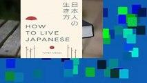 Popular How to Live Japanese - Yutaka Yazawa