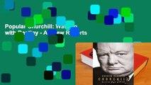 Popular Churchill: Walking with Destiny - Andrew Roberts
