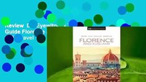 Review  DK Eyewitness Travel Guide Florence and Tuscany - DK Travel