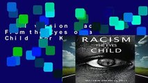 Full version  Racism From the Eyes of a Child  For Kindle