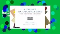[Read] I Ching Acupuncture - The Balance Method: Clinical Applications of the Ba Gua and I Ching