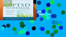 Full E-book The PTSD Workbook, 3rd Edition: Simple, Effective Techniques for Overcoming Traumatic