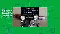 Review  Churchill & Smuts: From Enemies to Lifelong Friends - Richard Steyn
