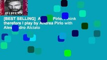 [BEST SELLING]  Andrea Pirlo: I think therefore I play by Andrea Pirlo with Alessandro Alciato
