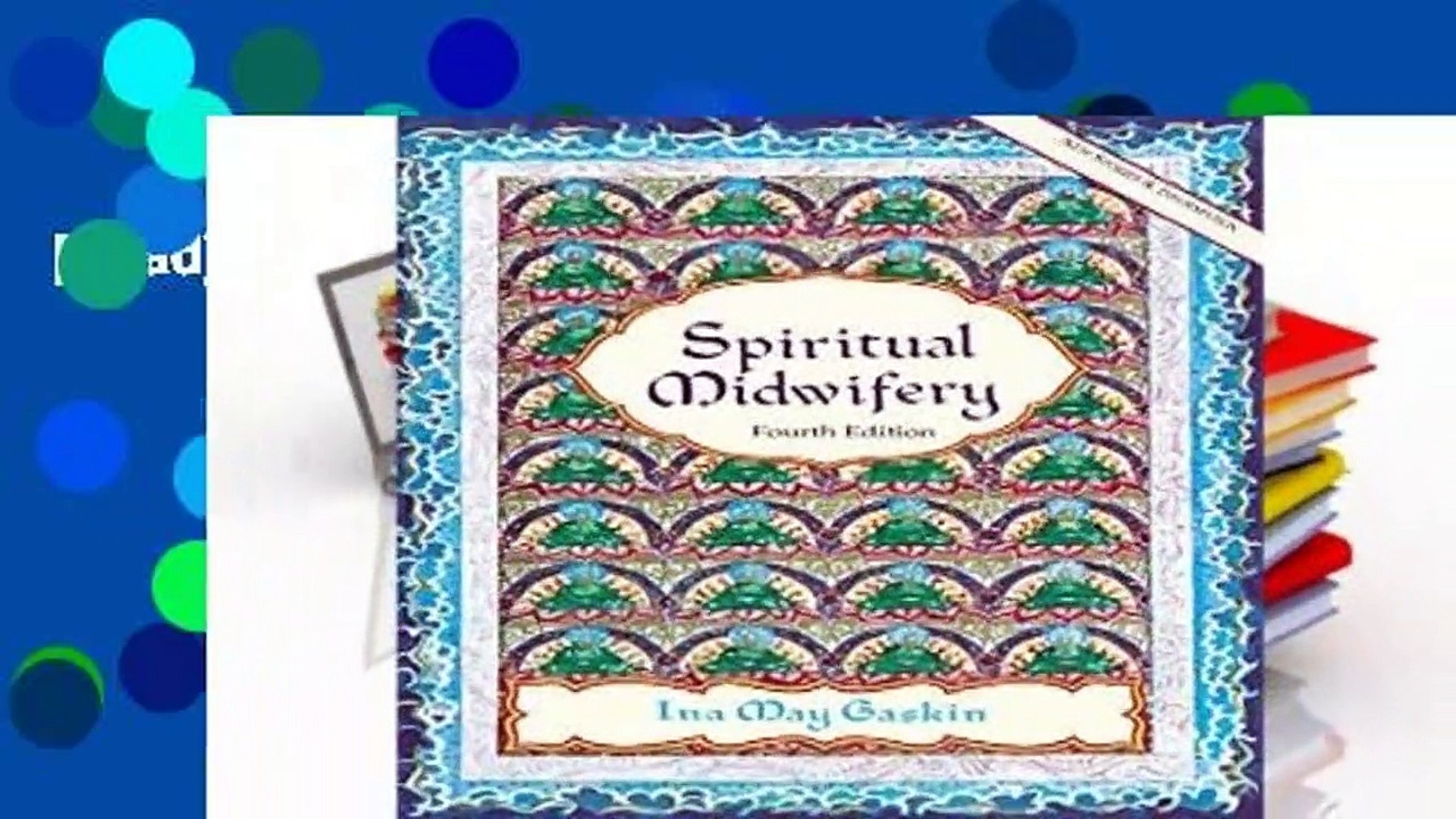 [Read] Spiritual Midwifery  For Full