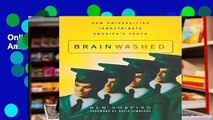 Online Brainwashed: How Universities Indoctrinate America's Youth  For Trial