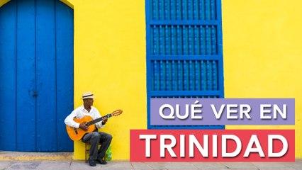 Qué ver en Trinidad    10 Lugares imprescindibles
