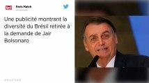 Une publicité montrant la diversité du Brésil retirée à la demande de Bolsonaro