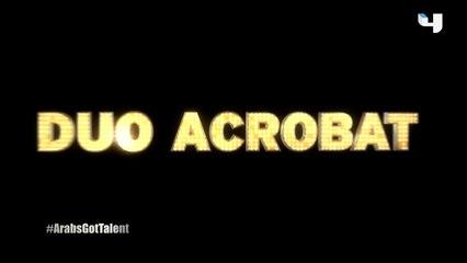 #ArabsGotTalent - طفلة تحلم بالرقص مع والدها في لوحة استثنائية لثنائي Duo Acrobat