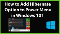 How to Add Hibernate Option to Power Menu in Windows 10?