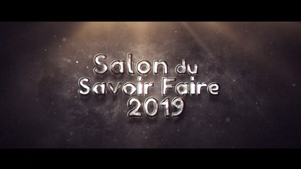Salon du Savoir Faire Teaser - 2019