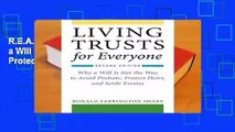 R.E.A.D Living Trusts for Everyone: Why a Will Is Not the Way to Avoid Probate, Protect Heirs, and