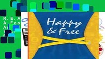 R.E.A.D Happy   Free: A Food Journal and Activity Log to Track Your Eating and Exercise for
