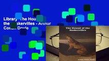 Library  The Hound of the Baskervilles - Arthur Conan Doyle