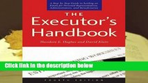 R.E.A.D The Executor s Handbook: A Step-by-Step Guide to Settling an Estate for Personal