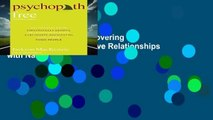 Psychopath Free: Recovering from Emotionally Abusive Relationships with Narcissists,