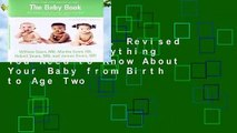 The Baby Book, Revised Edition: Everything You Need to Know About Your Baby from Birth to Age Two