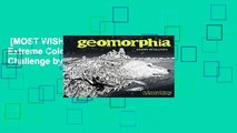 [MOST WISHED]  Geomorphia: An Extreme Coloring and Search Challenge by Kerby Rosanes