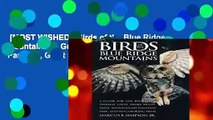 [MOST WISHED]  Birds of the Blue Ridge Mountains: A Guide for the Blue Ridge Parkway, Great Smoky