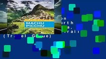 [GIFT IDEAS] Moon Machu Picchu (Fourth Edition): With Lima, Cusco   the Inca Trail (Travel Guide)