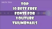 Top 10 Best Free Fonts For Youtube Thumbnails   Most Professional Fonts