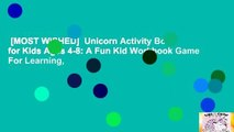 [MOST WISHED]  Unicorn Activity Book for Kids Ages 4-8: A Fun Kid Workbook Game For Learning,