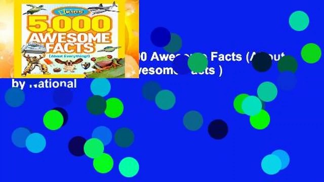 [MOST WISHED]  5,000 Awesome Facts (About Everything!) (5,000 Awesome Facts ) by National