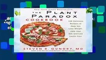 [MOST WISHED]  The Plant Paradox Cookbook: 100 Delicious Recipes to Help You Lose Weight, Heal