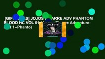 [GIFT IDEAS] JOJOS BIZARRE ADV PHANTOM BLOOD HC VOL 01 (JoJo s Bizarre Adventure: Part 1--Phanto)