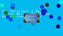 The Paralegal s Guide to the Microsoft Office System (Vertiguide)