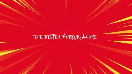Die besten Horror-Anime