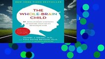 [MOST WISHED]  The Whole-Brain Child: 12 Revolutionary Strategies to Nurture Your Child s